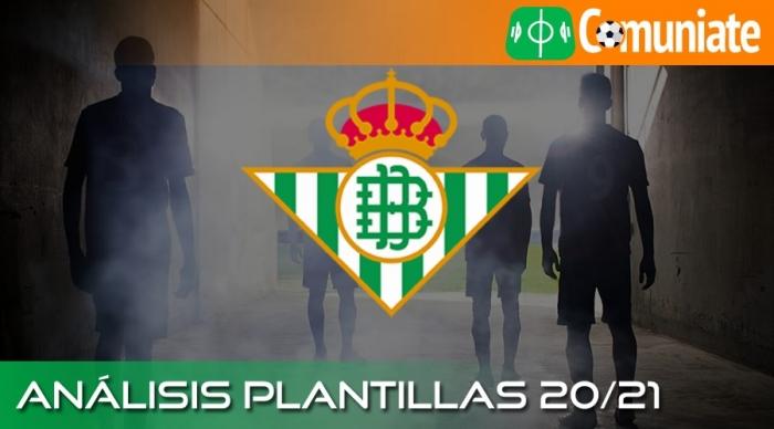 Análisis de la plantilla y recomendables del Real Betis Balompié temporada 20/21.