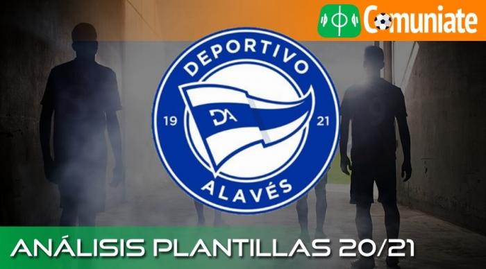 Análisis de la plantilla y recomendables del Deportivo Alavés temporada 20/21.