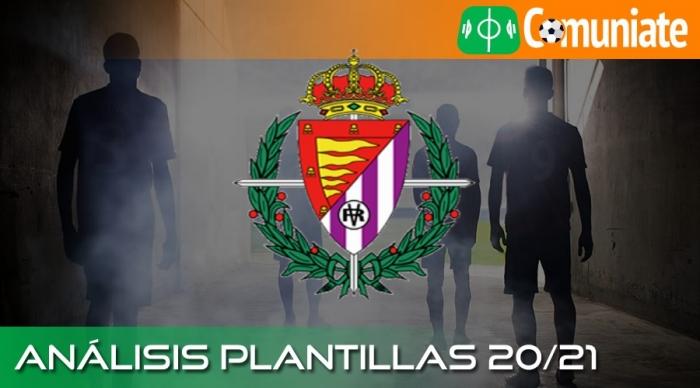 Análisis de la plantilla y recomendables del Real Valladolid C.F. temporada 20/21.