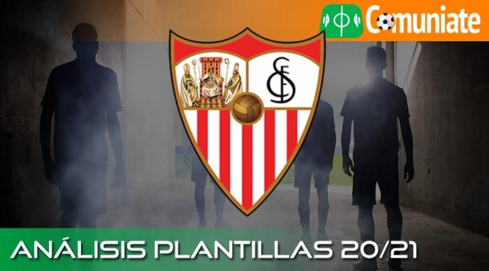 Análisis de la plantilla y recomendables del Sevilla Fútbol Club temporada 20/21.