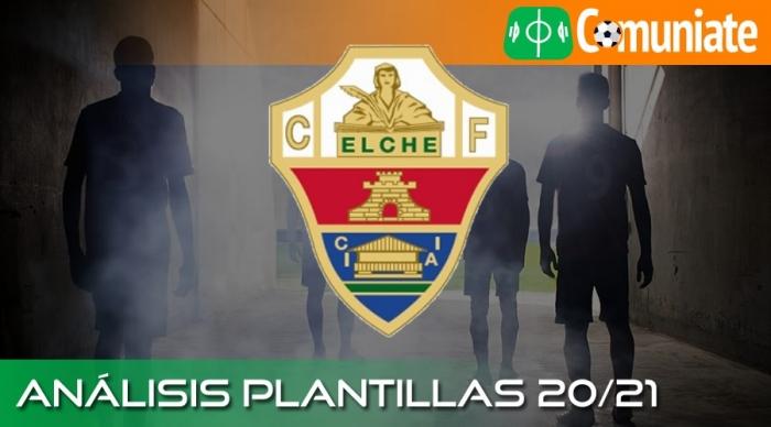 Análisis de la plantilla y recomendables del Elche C.F. temporada 20/21.
