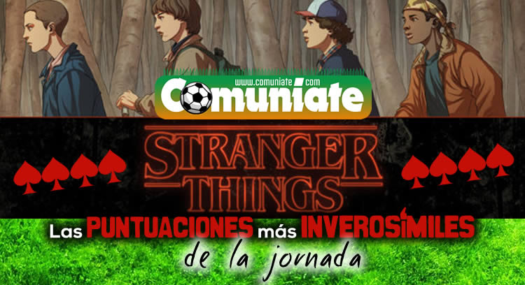 Stranger Things de la Jornada 8