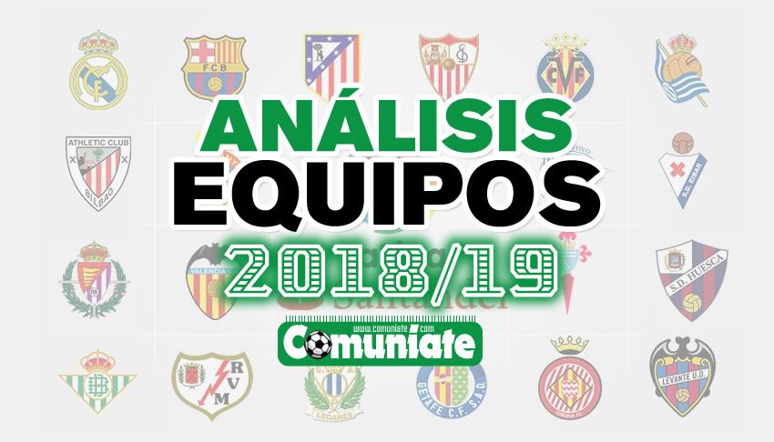 ANALISIS EQUIPOS 2018/19