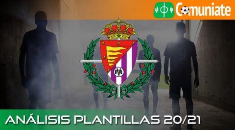 Análisis ACTUALIZADO de la plantilla y recomendables del Real Valladolid C.F. temporada 20/21.
