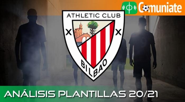 Análisis ACTUALIZADO de la plantilla y recomendables del Athletic Club temporada 20/21.
