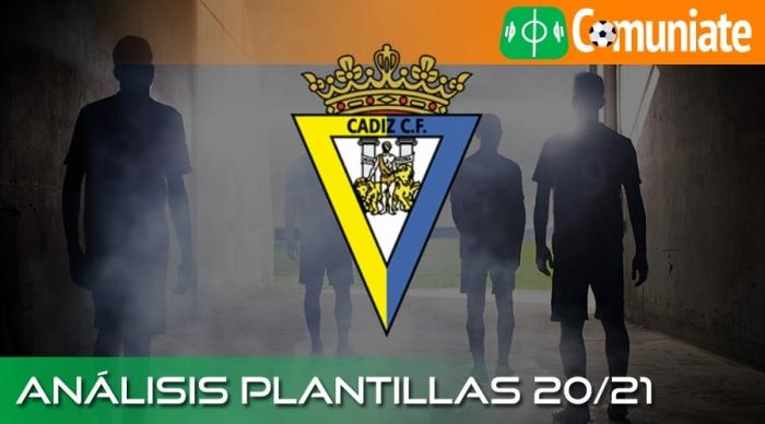 Análisis RECTA FINAL de la plantilla y recomendables del Cádiz C.F. temporada 20/21.