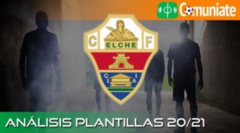Análisis RECTA FINAL LIGA de la plantilla y recomendables del Elche C.F. temporada 20/21.