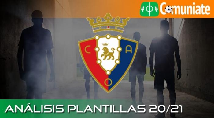 Análisis RECTA FINAL de la plantilla y recomendables del C. A. Osasuna temporada 20/21.