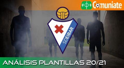Análisis ACTUALIZADO de la plantilla y recomendables de la Sociedad Deportiva Eibar temporada 20/21.