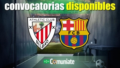 Convocatorias del partido Athletic y Barcelona. Jornada 2.