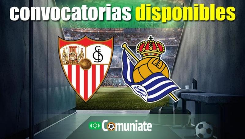 Convocatorias del partido Sevilla y Real Sociedad. Jornada 18.