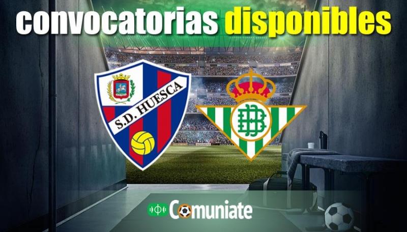 Convocatorias del partido Huesca y Betis. Jornada 18.