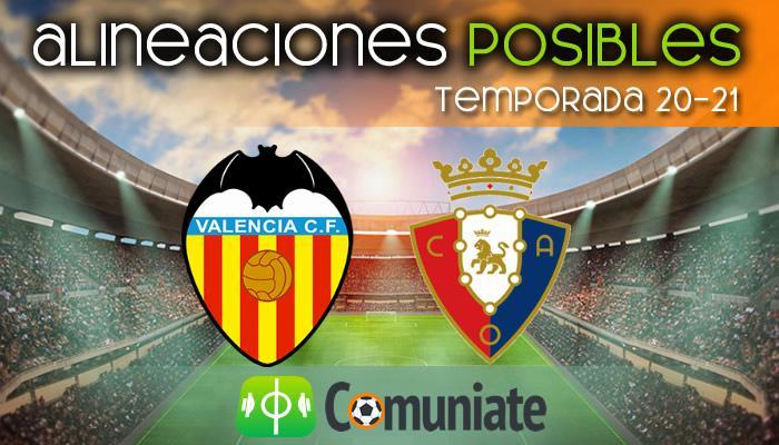 Alineaciones posibles y previa de la Jornada entre Valencia y Osasuna. Jornada 19.