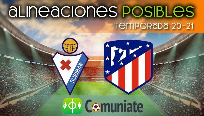 Alineaciones posibles y previa de la Jornada entre Eibar y Atlético. Jornada 19.
