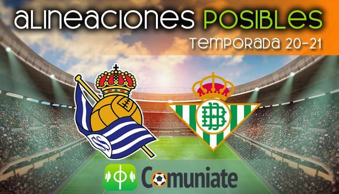 Alineaciones posibles y previa de la Jornada entre Real Sociedad y Betis. Jornada 20.
