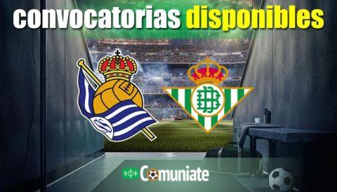 Convocatorias del partido Real Sociedad y Betis. Jornada 20.
