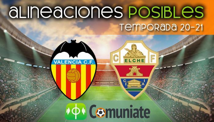 Alineaciones posibles y previa de la Jornada entre Valencia y Elche. Jornada 21.