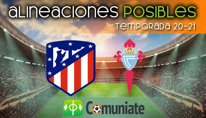 Alineaciones posibles y previa de la Jornada entre Atlético y Celta. Jornada 22.