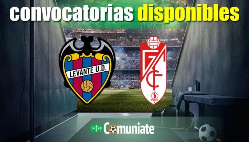 Convocatorias del partido Levante y Granada. Jornada 22.