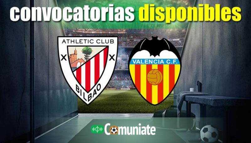 Convocatorias del partido Athletic y Valencia. Jornada 22.