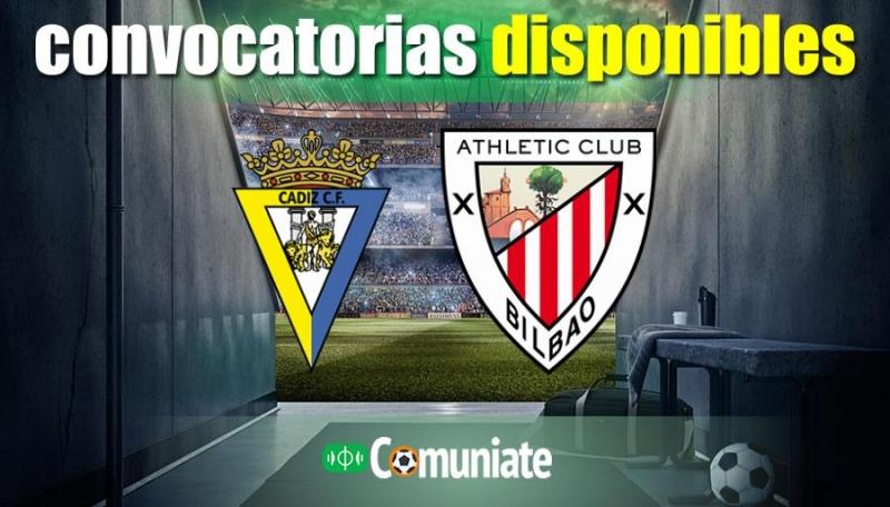 Convocatorias del partido Cádiz y Athletic. Jornada 23.