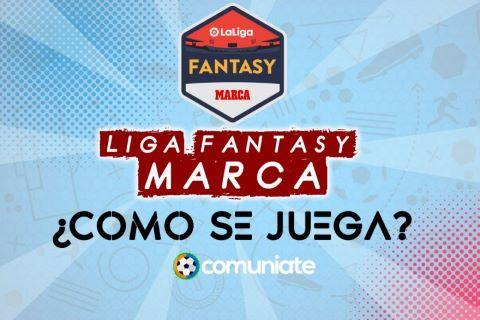 Puntos  Liga Fantasy Marca y cómo se juega