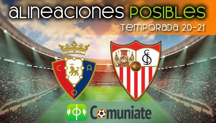 Alineaciones posibles y previa de la Jornada entre Osasuna y Sevilla. Jornada 24.
