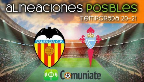 Alineaciones posibles y previa de la Jornada entre Valencia y Celta. Jornada 24.