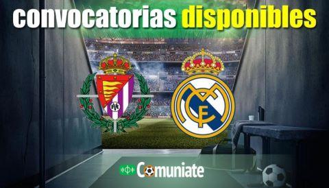 Convocatorias del partido Valladolid y Real Madrid. Jornada 24.