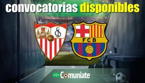 Convocatorias del partido Sevilla y Barcelona. Jornada 25.