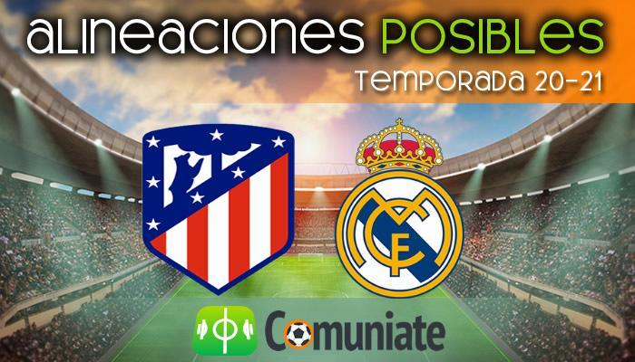 Alineaciones posibles y previa de la Jornada entre Atlético y Real Madrid. Jornada 26.