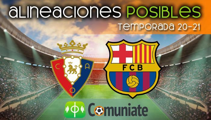 Alineaciones posibles y previa de la Jornada entre Osasuna y Barcelona. Jornada 26.