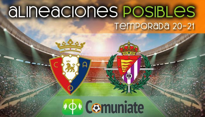 Alineaciones posibles y previa de la Jornada entre Osasuna y Valladolid. Jornada 27.
