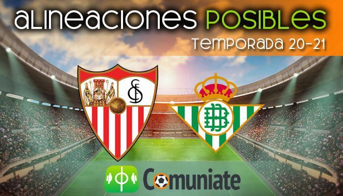Alineaciones posibles y previa de la Jornada entre Sevilla y Betis. Jornada 27.