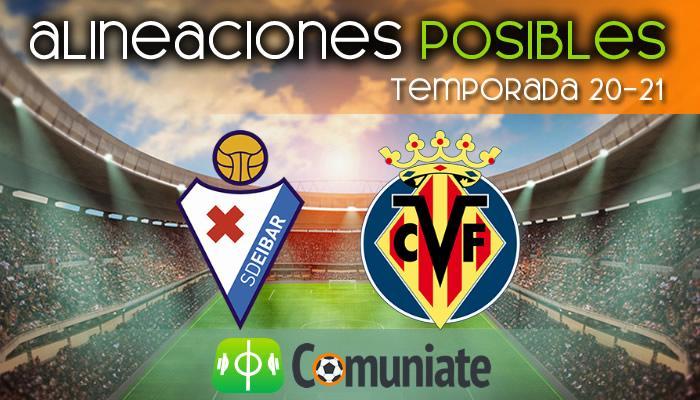 Alineaciones posibles y previa de la Jornada entre Eibar y Villarreal. Jornada 27.