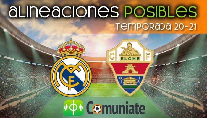 Alineaciones posibles y previa de la Jornada entre Real Madrid y Elche. Jornada 27.