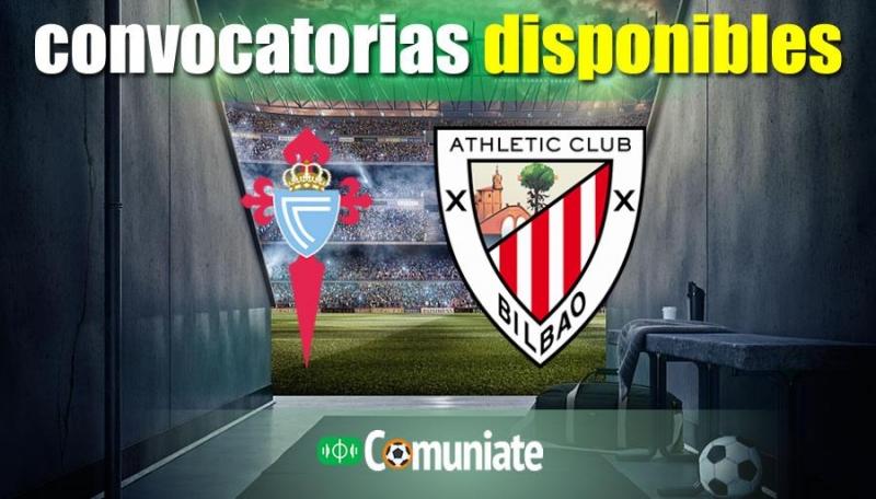 Convocatorias del partido Celta y Athletic. Jornada 27.