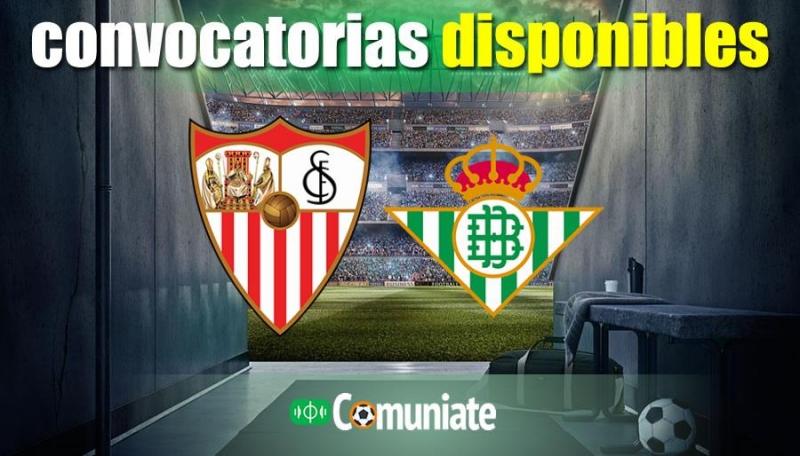 Convocatorias del partido Sevilla y Betis. Jornada 27.