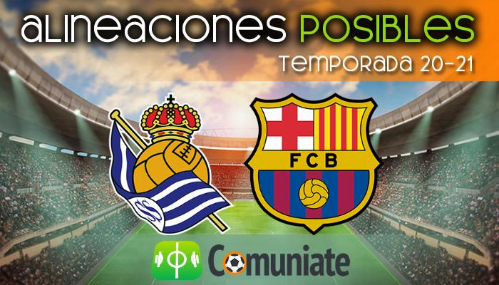 Alineaciones posibles y previa de la Jornada entre Real Sociedad y Barcelona. Jornada 28.