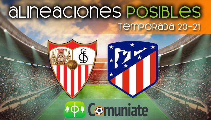 Alineaciones posibles y previa de la Jornada entre Sevilla y Atlético. Jornada 29.