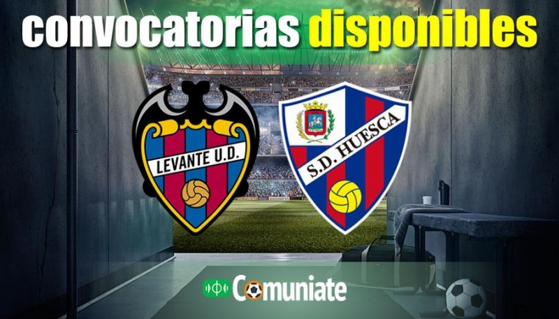 Convocatorias del partido Levante y Huesca. Jornada 29.