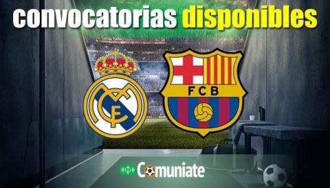 Convocatorias del partido Real Madrid y Barcelona. Jornada 30.