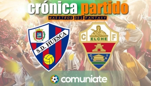 Crónica del partido disputado entre Huesca y Elche. Jornada 30.