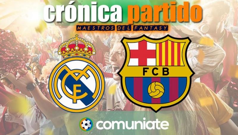 Crónica del partido disputado entre Real Madrid y Barcelona. Jornada 30.
