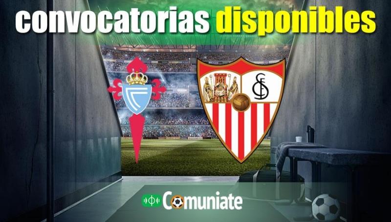 Convocatorias del partido Celta y Sevilla. Jornada 30.