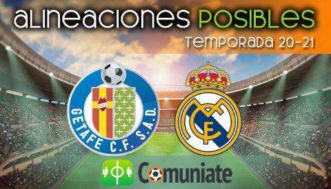 Alineaciones posibles y previa de la Jornada entre Getafe y Real Madrid. Jornada 33.