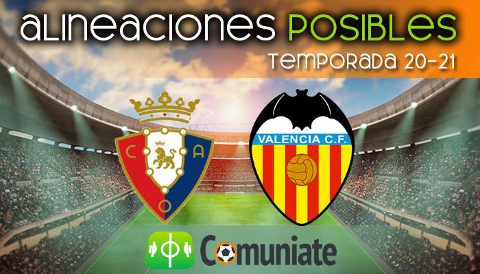 Alineaciones posibles y previa de la Jornada entre Osasuna y Valencia. Jornada 31.