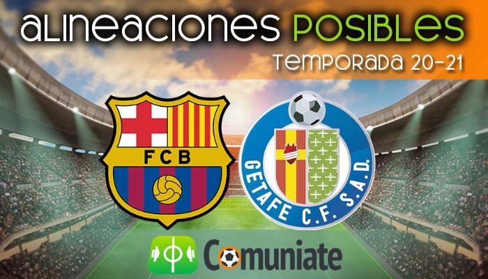 Alineaciones posibles y previa de la Jornada entre Barcelona y Getafe. Jornada 31.