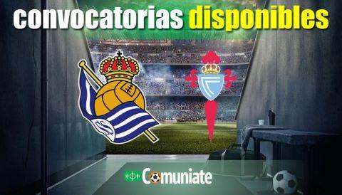 Convocatorias del partido Real Sociedad y Celta. Jornada 31.