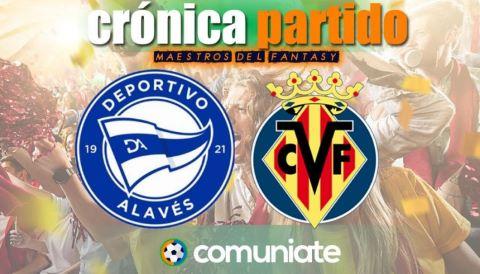 Crónica del partido disputado entre Alavés y Villarreal. Jornada 31.